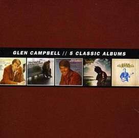 Glen Campbell - 5 Classic Albums