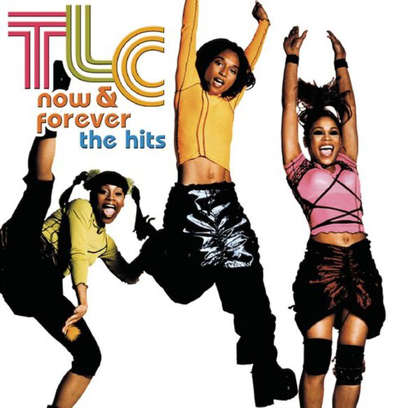 Tlc - Now & Forever: Hits