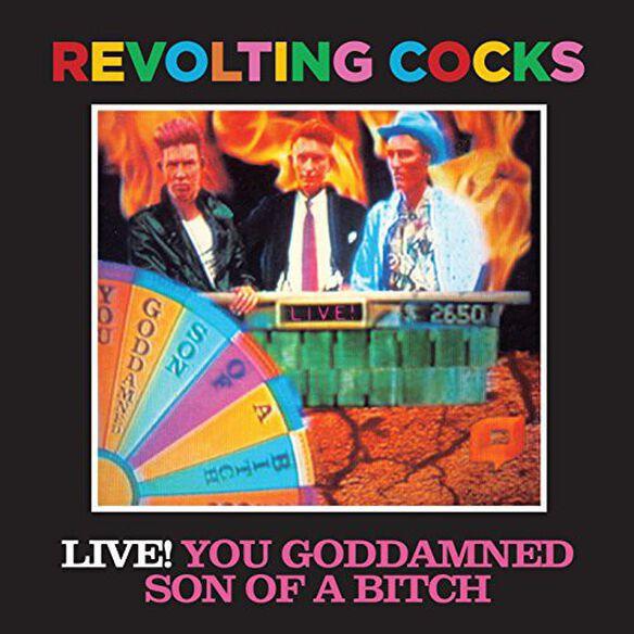 Revolting Cocks - Revolting Cocks : Revolting Cocks-Live! You G.D. S.O.B.