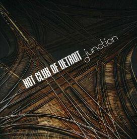 Hot Club of Detroit - Junction
