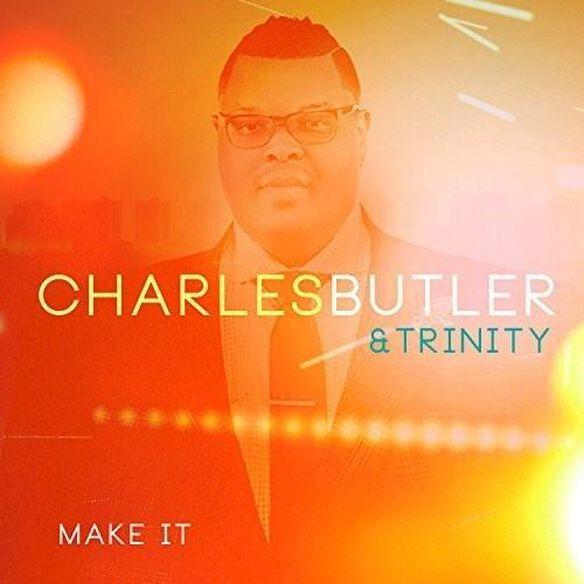 Charles Butler - Make It