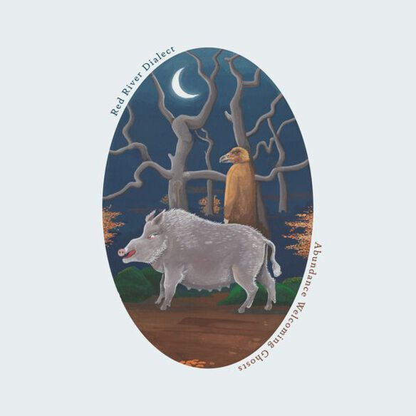 Red River Dialect - Abundance Welcoming Ghosts (Color Vinyl)