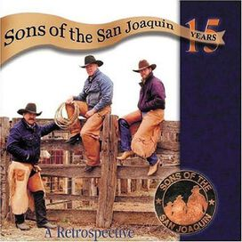 Sons of the San Joaquin - Fifteen Years: A Retrospective