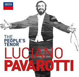 Luciano Pavarotti - People's Tenor