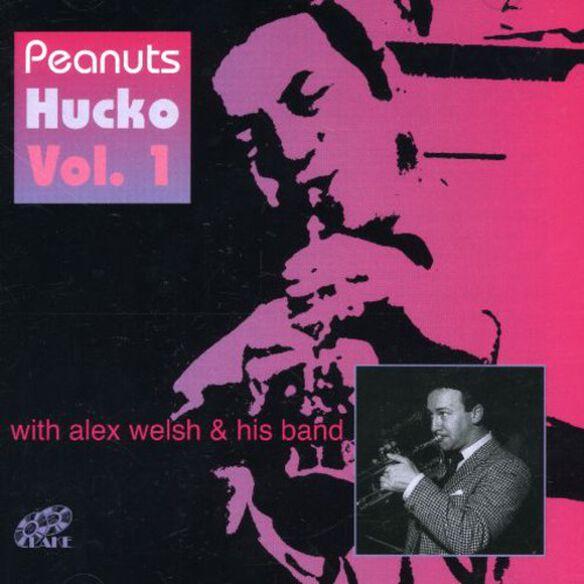 Peanuts Hucko - Vol. 1-With Alex Welsh & His Band