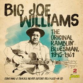 Big Joe Williams - Original Ramblin' Bluesman, 1945-1961