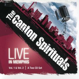 The Canton Spirituals - Live In Memphis Vol.1 and Vol.2