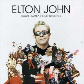Elton John - Rocket Man: The Definitive Hits