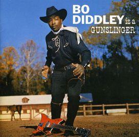 Bo Diddley - Bo Diddley Is a Gunslinger