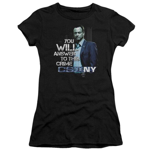 Csi Ny You Will Answer Short Sleeve Junior Sheer T-Shirt