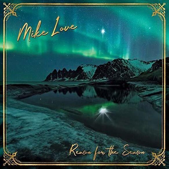 Mike Love - Reason For The Season