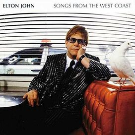 Elton John - Songs from the West Coast