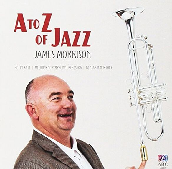 James Morrison - A-Z Of Jazz