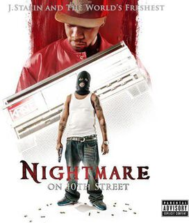 J. Stalin and the Worlds Freshest - Nightmare on 10th Street