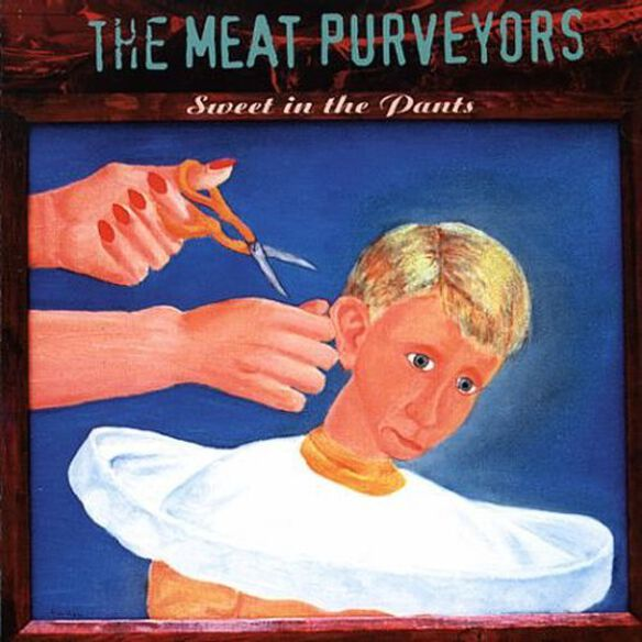 The Meat Purveyors - Sweet in the Pants