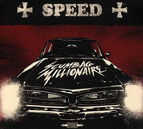 Scumbag Millionaire - Speed