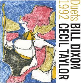 Bill Dixon Cecil Taylor - Duets 1992