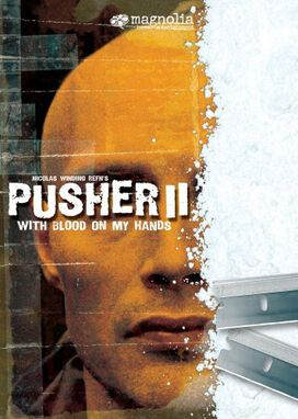 Pusher 2: With Blood on My Hands