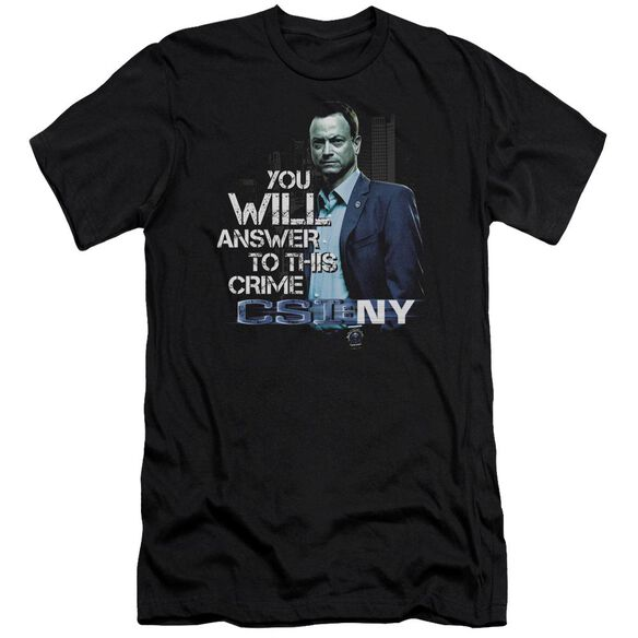 Csi Ny You Will Answer Short Sleeve Adult T-Shirt