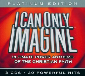 Various Artists - I Can Only Imagine: Platnium