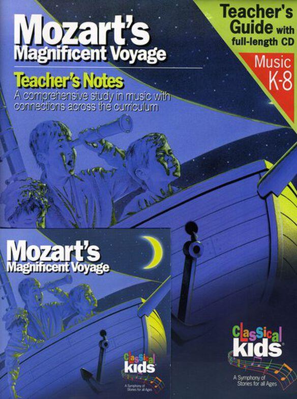 Classical Kids - Mozart's Magnificent Voyage