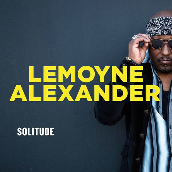 Lemoyne Alexander / David Hadad - Solitude