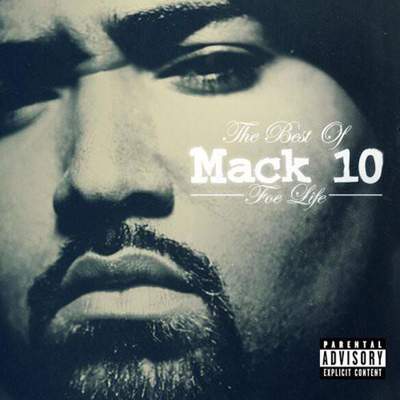 Foe Life: Best Of Mack 10