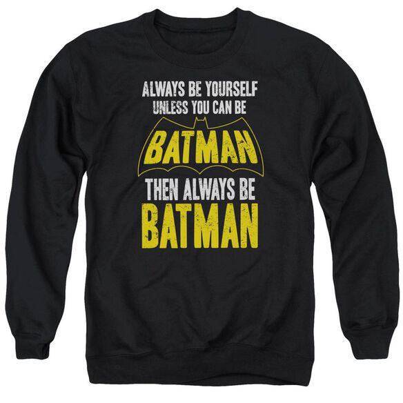 Batman Be Batman Adult Crewneck Sweatshirt