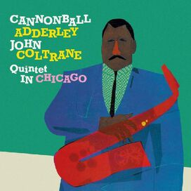 Cannonball Adderley Quintet - Cannonball Adderley Quintet in Chicago