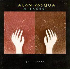 Alan Pasqua - Milagro