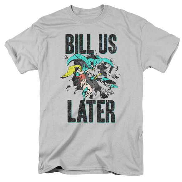 Dco Bill Us Later Short Sleeve Adult Silver T-Shirt