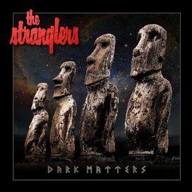 The Strangers - Dark Matters