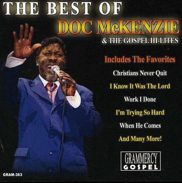 Best Of Doc Mckenzie & The Gospel Hi Lites