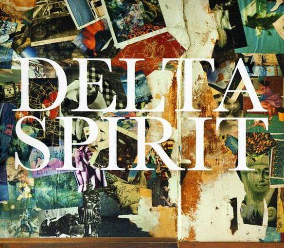 Delta Spirit (Dig)
