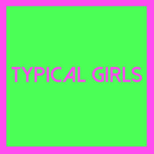 Various Artists - Typical Girls 2 (Various Artists)