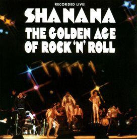 Sha Na Na - Golden Age of Rock 'N' Roll