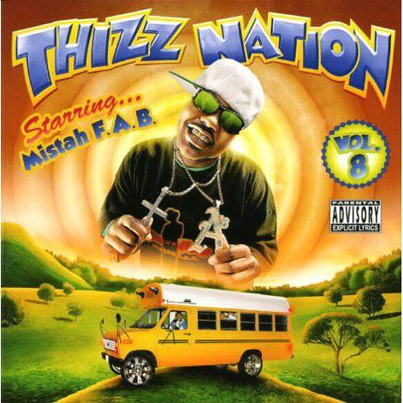 Mac Dre Presents Thizz Nation 8