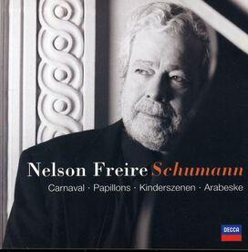 Nelson Freire - Schumann: Carnaval; Papillons; Kinderszenen; Arabeske