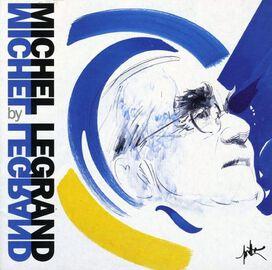 Michel Legrand - Michel Legrand Plays Michel Legrand