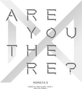 Monsta X - Are You There?