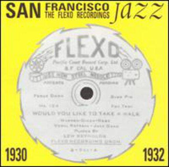 San Francisco Jazz: Flexo Recordings / Various