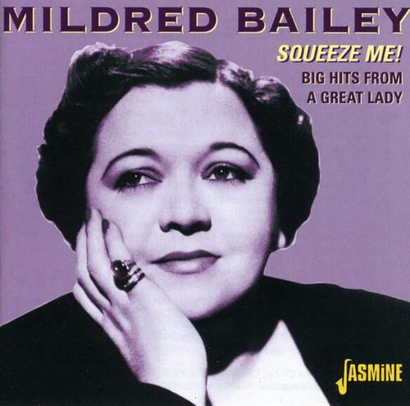 Mildred Bailey - Squeeze Me Big Hits from a Great Lady