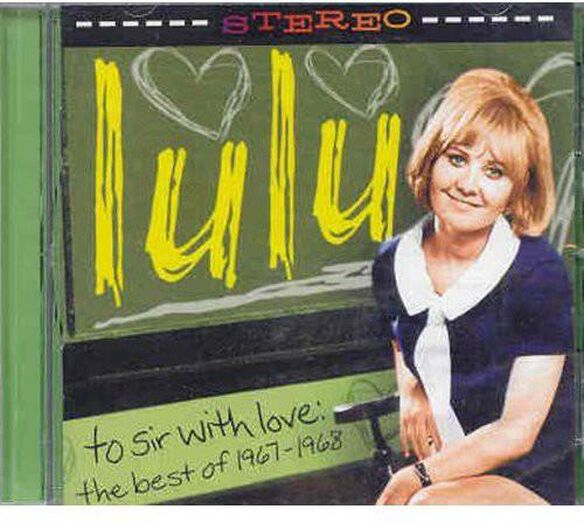 To Sir With Love: The Best Of 1967 1968
