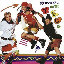Tlc - Ooooooohhh on TLC Tip