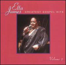 Etta James - Greatest Gospel Hits, Vol. 2
