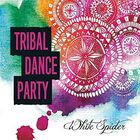 White_Spider__Tribal_Dance_Party