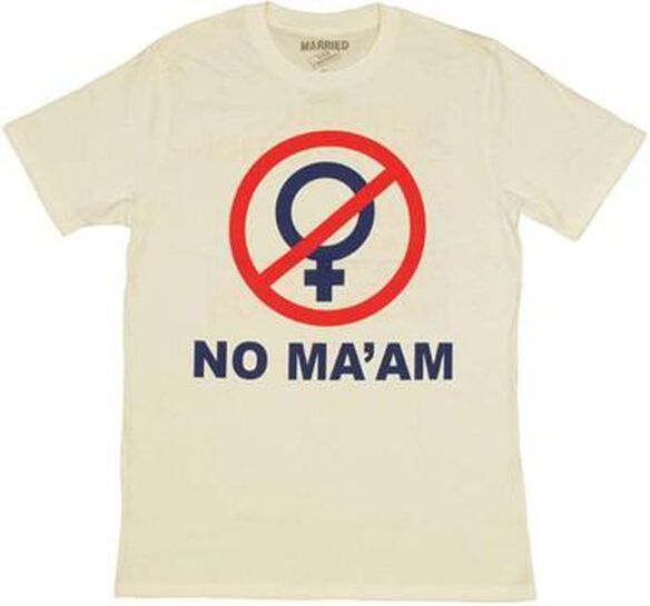 Married with Children No Maam T-Shirt Sheer