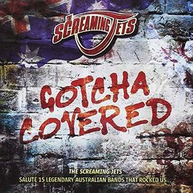 Screaming Jets - Gotcha Covered