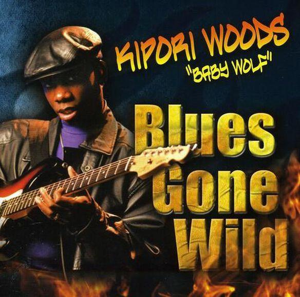 Blues Gone Wild