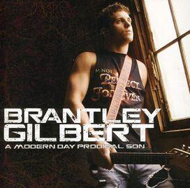 Brantley Gilbert - Modern Day Prodigal Son